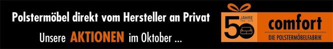 comfort-Polstermöbelfabrik in Stuttgart-Weilimdorf und Remseck-Hochdorf bietet eine 30% Aktion bis zum 14.10.17