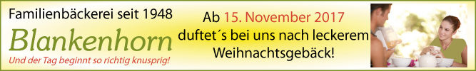 Familienbäckerei Blankenhorn in Stuttgart-Degerloch  - Bei uns duftet`s ab 15. November 2017 nach leckerem Weihnachtsgebäck!
