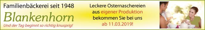 Die Familienbäckerei Blankenhorn in Stuttgart-Degerloch bietet Ihnen leckere Osternaschereien aus eigener Produktion!