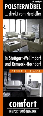 comfort Polstermöbel in Stuttgart-Weilimdorf und Remseck-Hochdorf bietet Ihnen ihr individuelles Polstermöbel aus eigener Polstermöbelfabrik