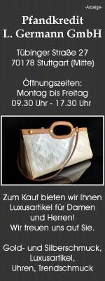 Pfandkredit L. Germann in Stuttgart-Mitte bietet die professionelle Beratung in den Angelegenheiten von Wertgegenständen.